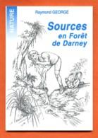 88 Vosges SOURCES EN FORET DE DARNEY Fontaines Nature Eau Raymond George  Ste6789 - Lorraine - Vosges