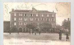 Saint Junien L'Ecole Primaire Supérieure De 1906 - Saint Junien