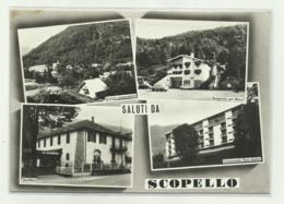 SALUTI DA SCOPELLO ( VERCELLI )    VIAGGIATA FG - Vercelli