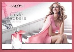 F- New !! Carte Type Postale LANCOME - La Vie Est Belle En Rose  Perfume Card - USA - Cartes Parfumées