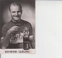 RAYMOND GUEGAN  -  PUBLICITE ST RAPHAEL  - - Cyclisme