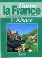 ALSACE Région  J Aime La France Sundgau , Strasbourg , Colmar , Obernai , Mulhouse - Géographie