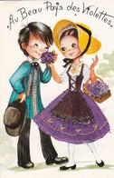 CPM 10X15. FOLKLORE . Couple D'Enfants . Fillette En COSTUME BRODE . Au Beau Pays Des Violettes (TOULOUSE) - Costumes