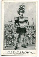 CPA - Le GÉANT BÉARNAIS En Tambour Major Des Grenadiers De La Garde Napoléon III  * Joseph DUSORC 25 Ans 2 M 38 - Autres Célébrités