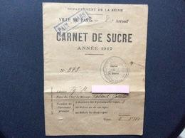 CARNET DE SUCRE  Ville De PARIS  8e ARRONDISSEMENT  Année 1917 - Bons & Nécessité