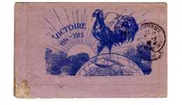 MILITARIA  CARTE-LETTRE  Carte De Franchise - Carte Lettre Victoire  1914-1915 EMBLEME  LE COQ   Cachet à Date1916 - Postmark Collection (Covers)