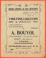 TARIF Catalogue Dépliant 8 Pages - A. BOUYOL Vins Fins, Liqueurs & Spiritueux, Place Du Grand Marché  37 TOURS * Vin - Alimentaire