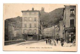 VIENNE (Isère) - Rue Saint-Martin . - Vienne