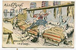 CPA  Militaria : Humour à La Caserne  Debout  !!  A  VOIR  !!!!!!! - Humoristiques