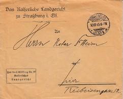 Env Frei Durch Ablösung Nr 19 / Kaiserliches / Landgericht Obl STRASSBURG / * (ELS) 1 P Du 30.10.13 Adressée à Strassbur - Poststempel (Briefe)