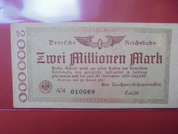 DEUTSCHE REICHSBAHN 2 MILLIONEN MARK 1923  CIRCULER - [ 3] 1918-1933 : Repubblica  Di Weimar