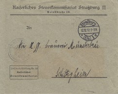 Env Frei Durch Ablösung Nr 19 / Kaiserliches / Steuerkommi Obl Straßburg / * (Els) 1 A Du 12.12.12 Pour Schiltigheim - Poststempel (Briefe)