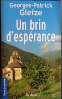 Georges-Patrick Gleize - Un Brin D'espérance - Terre De Poche  / Éditions De Borée - ( 2009 ) . - Bücher, Zeitschriften, Comics