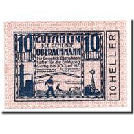 Billet, Autriche, Oberachmann, 10 Heller, Agriculture Et Industrie, 1920 - Autriche