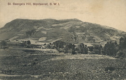 Montserrat B.W.I. ST George's Hill   Edit J. Wall. P. Used 1920 To Antwerpen Anvers De Ridder - Antilles