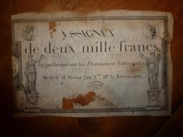 Rare ASSIGNAT Filigrané Du  18 Nivôse De L'An 3  : ASSIGNAT De 2000 Francs Hypothéqué Sur Les DOMAINES NATIONAUX - Assignats & Mandats Territoriaux