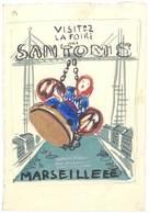 Projet De Publicité, Dessin à La Gouache (?), Marseille, Foire Aux Santons, Vieux Port, Pont Transbordeur - Affiches