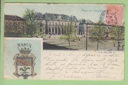 NANCY : Place De L'Académie. Blason. Dos Simple. 2 Scans. Edition G S Seb - Nancy