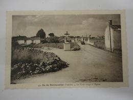 LA CROIX ROUGE A L'EPINE ILE DE NOIRMOUTIER N°439 - Ile De Noirmoutier
