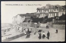 Carte Postale - Veules-les-Roses - La Maison De Victor Hugo - Blondel-Collé - Veules Les Roses
