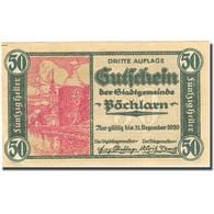 Billet, Autriche, Pöchlarn, 50 Heller, Château 1920-12-31, SPL Mehl:FS 755III - Autriche