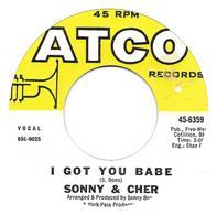"Sonny & Cher  ""  I Got You Babe  "" - Vinyles"