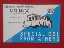 POSTAL TYPE POST CARD QSL RADIOAFICIONADOS RADIO AMATEUR GRUPPO ITALIA ALFA TANGO DIVISION GREECE ATHENS PARTHENON VER - Tarjetas QSL