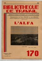 Bibliothèque De Travail 170 8-11-1951 L'Alfa - Plante Graminée Afrique Botanique Steppe Cellulose Papier ... - Livres, BD, Revues