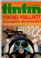 Tintin L'hebdoptimiste N°87 Poster La Ferrari De Clay Regazzoni - Cavalcade Pour Domino - Au Sahara En Char à Voile - Tintin