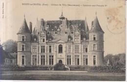 Boissy Le Chatel Chateau De Tilly  1910 - Meaux