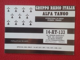 POSTAL TYPE POST CARD QSL RADIOAFICIONADOS RADIO AMATEUR GRUPPO ITALIA ALFA TANGO FRANCE BRETAGNE BRETAÑA FRANCIA VER FO - Sin Clasificación