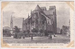 75 PARIS Abside De L'église Notre Dame En 1850 , Avant La Reconstruction De La Flèche - Arrondissement: 04