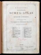 B[lasius] Kozenn: Geographischer Schul-atlas Für Gymnasien, Real- Und Handelsschulen. Wien,é.n., Eduard Hölzel's Verlag, - Cartes