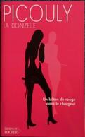 Daniel Picouly - La Donzelle - Éditions Du Rocher - ( 2004 ) - Bücher, Zeitschriften, Comics