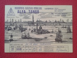 POSTAL TYPE POST CARD QSL RADIOAFICIONADOS RADIO AMATEUR GRUPPO ITALIA ALFA TANGO ITALY VENICE VENECIA VENEZIA VER FOTOS - Tarjetas QSL