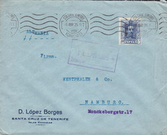 Spain D. LÓPEZ BORGES TMS Cds. Santa Cruz De TENERIFE Islas Canarias 1925 Cover Letra HAMBURG Germany Alphonse XIII. - 1889-1931 Königreich: Alphonse XIII.