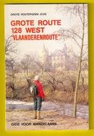 Wandel-gids GROTE ROUTE 128 KEMMEL - AALST 195km 96blz Wandelen Wandelaar GR-routepaden Roeselare Tielt Deinze Gent Z901 - Sachbücher
