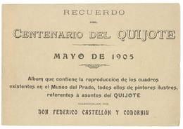 Livre Recuerdo Del Centenario Del Quijote, Mayo De 1905 (... Cuadros De Los Cuadros Museo Del Prado ..., Cervantes .. ) - Littérature