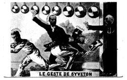 LE GESTE DE SYVETON * PELLETAN * Gal ANDRE * COMBES * Franc Maçonnerie - Satirical