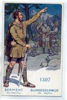 SUISSE MILITARIA Illustrateur ELZINGRE 1307 Serment Du GRUTLI   /D15-2017 - Suisse