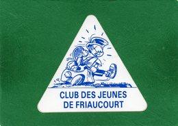 80 FRIAUCOURT  CLUB DES JEUNES DE FRIAUCOURT  AUTOCOLLANT Publicitaire  état Impeccable Voir Recto Verso - Autocollants