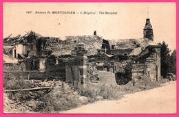 Ruines De Montdidier - L'Hôpital - The Hospital - Animée - Edit. LA PENSEE - Montdidier