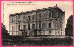 Les Châteaux De La Vendée - Le Poiroux - Château De La Proutière - Collection A. ROBIN - France