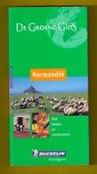 NORMANDIË Groene Michelin Rouen Le Havre Caen Dieppe Le Tréport Etretat Reis-gids ©2002 476blz LANNOO Reisgids Z910 - Pratique