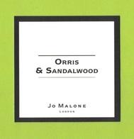 Cartes Parfumées  CARTE  JO MALONE LONDON   ORRIS & SANDALWOOD - Perfume Cards