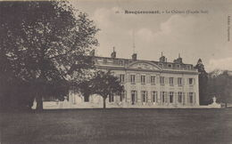 Rocquencourt : Le Château (Façade Sud) - Rocquencourt