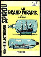 """Mini-récit N° 6 - """" LE GRAND PARADIS """" De  GéDAY - Supplément à Spirou - Monté. - Spirou Magazine"""