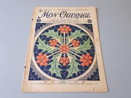 Revue Ancienne Broderie Mon Ouvrage 1925 N° 68  & - Zeitschriften: Abonnement