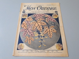Revue Ancienne Broderie Mon Ouvrage 1925 N° 66  & - Riviste: Abbonamenti