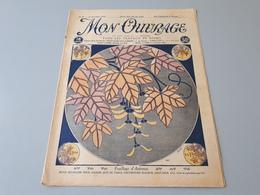 Revue Ancienne Broderie Mon Ouvrage 1925 N° 66  & - Magazines: Abonnements